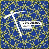 To Dig Dug Dug / S2e33