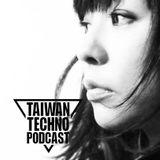 Taiwan Techno Podcast @ 110 - Ayako Mori  - 07 - 7hours set  At Kingzconer 09-01-2017