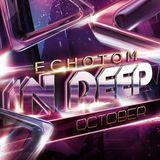 EchoTom - In Deep October 2017