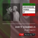 Dirty Channels - Play Dirty #010 (DJ LMP Guest Mix)  (Underground Sounds Of Italy)