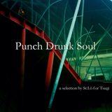 Punch Drunk Soul