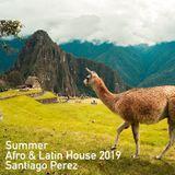 Summer Afro & Latin House 2019