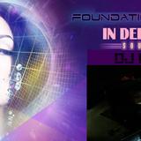 FOUNDATION SUNDAYS - IN DEEP HOUSE 7 - DJ GREG G