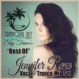 ★ Sky Trance ★ Best Of Jennifer Rene Vocal Trance Mix Set