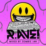 Zombie Jah aka KPK - R.AVE! Promomix (JUNGLETEKNO)