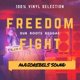 Freedom Fight vinyl mix - Audiorebels Sound
