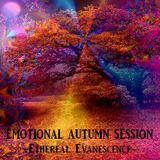 EMOTIONAL AUTUMN SESSION - Ethereal Evanescence -