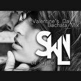 DJ Skyline Valentine's Day Romantic Bachata Mix
