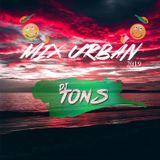 MIX URBAN 2019 - DJ TONS