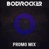 Bodyrocker Promo Mix July 2014 (Summer Special)