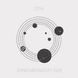 Synchronicity 029 - DTH [Deep House| Tech House | Dance]