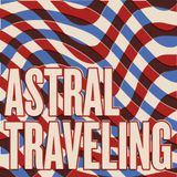 Astral Traveling