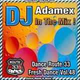 DJ Adamex Dance Route 33 Megamix Fresh Dance Mix Volume 48