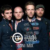 Israel Torres - Coldplay MiniMix