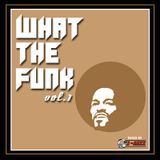 WHAT THE FUNK VOL.1
