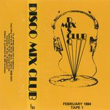 013 Disco Mix Club 1984-02 Tape 1