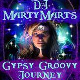 Gypsy Groovy Journey by DJ MartyMart