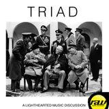 Triad Podcast #5