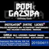 Live@ Bóbi & Gazsibá Birthday Bash 12.04.2015