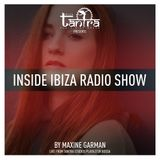 The Inside Ibiza radio show 2018 presented by Maxine Garman (Episode 12)