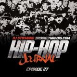 Hip Hop Journal Episode 27 w/ DJ Stikmand