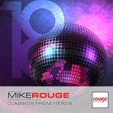 MIKE ROUGE - Classics from the 70's (MAY2018)