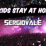 Kids Stay At Home - SERGIOVALE @22-03-2012
