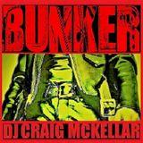 DJ Craig Mckellar - Bunker - August 2016
