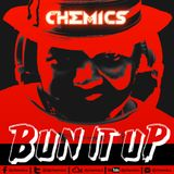 DJ CHEMICS X BUN IT UP