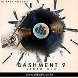 Bashment 9