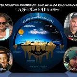 Sofia Smallstorm, Mike Williams, David Weiss and Jeran Campanella - A Flat Earth Discussion