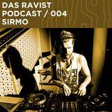 Das Ravist Podcast / 04 – Sirmo