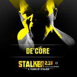 DE'CORE - Stalker 2.18. X Years Of Stalker Promo Mix (2018)