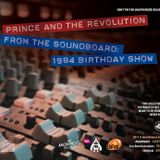 PRINCE & THE REVOLUTION First Avenue 1984 Birthday Show - From Soundboard