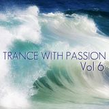 Trance With Passion - Episode 6