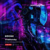Virakhovsky - birthday Virakhovsky AKSAM 28.09.19 part.2 Live mix