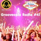 Grooveopia Radio #41 - Back From Vegas