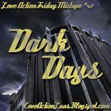 Friday Mixtape #47 - Dark Days