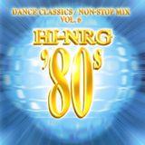 Hi-NRG '80s Vol. 6 - Super Eurobeat Presents - Various Artists Non-Stop DJ Mix