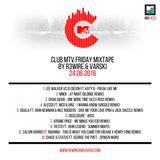 Club MTV Friday Mixtape on MTV Trax #23 (24.06.2016)