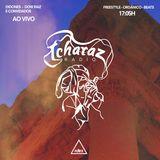 TCHARAZ RADIO #25