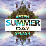 Artem Splash -Summer Day