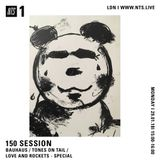 150 Session (Bauhaus Special) - 29th January 2018