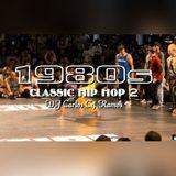 Classic Hip Hop 2 - DJ Carlos C4 Ramos