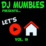 Let's Play House vol 19