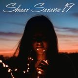 Sheer Serene '19 - soothing dream pop