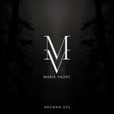 Marie Vaunt - Arcana 002