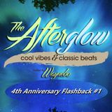 The Afterglow - 4th Anniversary Flashback #1