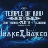 Temple of Raw (21/12/18, Stockholm Sweden)