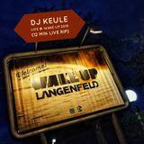 DJ Keule - Live @ Wake Up Langenfeld 2019 (12 Min Live Rip)